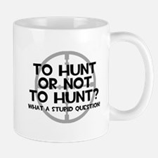 To Hunt or Not To Hunt Mugs