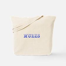 Mules-Max blue 400 Tote Bag