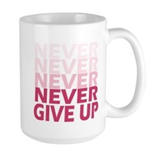 Never Give Up Pink Light Mugs