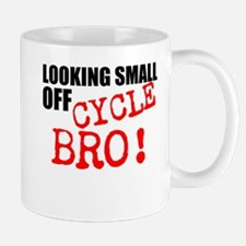 Looking Small Off Cycle Mugs