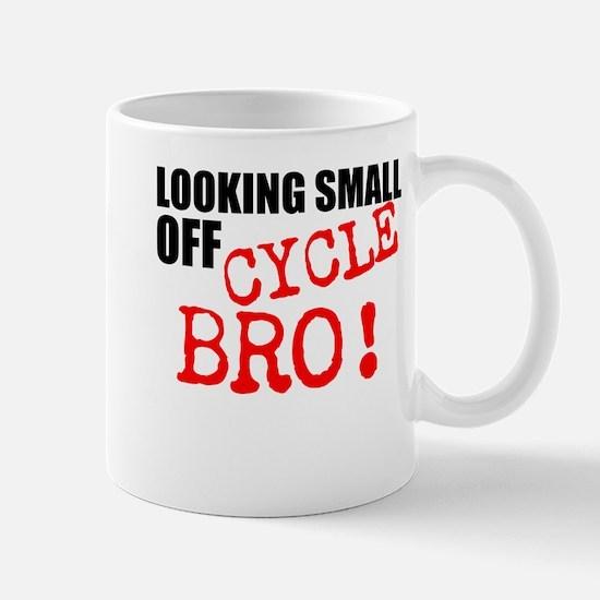 Looking Small Off Cycle Mugs