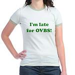 Late for OVBS Jr. Ringer T-Shirt
