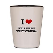 I love Wellsburg West Virginia Shot Glass