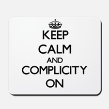 Keep Calm and Complicated ON Mousepad