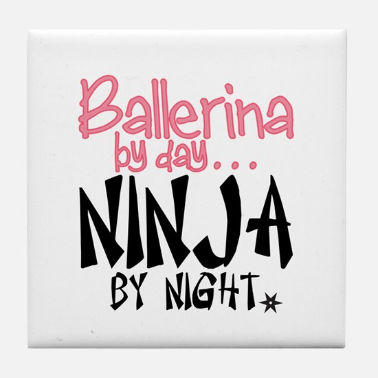 Ballerina By Day Ninja By Night Tile Coaster