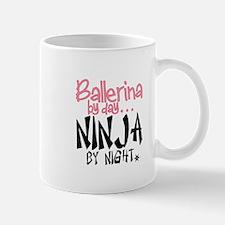 Ballerina by day...Ninja by night Mugs