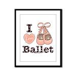I Love Ballet Dance Shoes Pink Brown Framed Print
