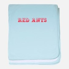 Red Ants-Max red 400 baby blanket