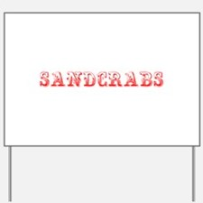 Sandcrabs-Max red 400 Yard Sign