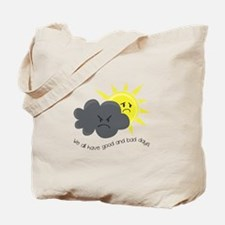 Good and Bad Tote Bag