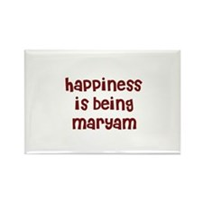 happiness is being Maryam Rectangle Magnet