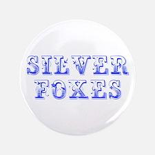 "Silver Foxes-Max blue 400 3.5"" Button"