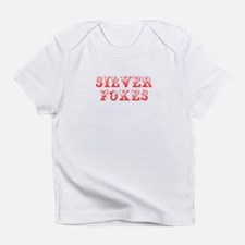 Silver Foxes-Max red 400 Infant T-Shirt
