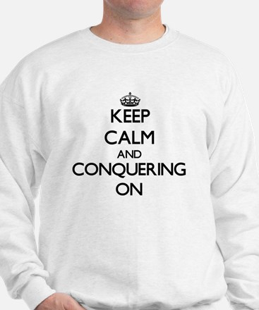 Keep Calm and Connoisseurs ON Sweatshirt