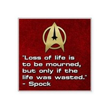 "SPOCK LOSS OF LIFE Square Sticker 3"" x 3"""