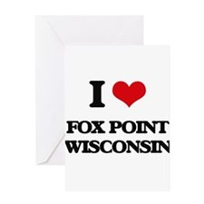 I love Fox Point Wisconsin Greeting Cards
