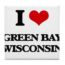I love Green Bay Wisconsin Tile Coaster