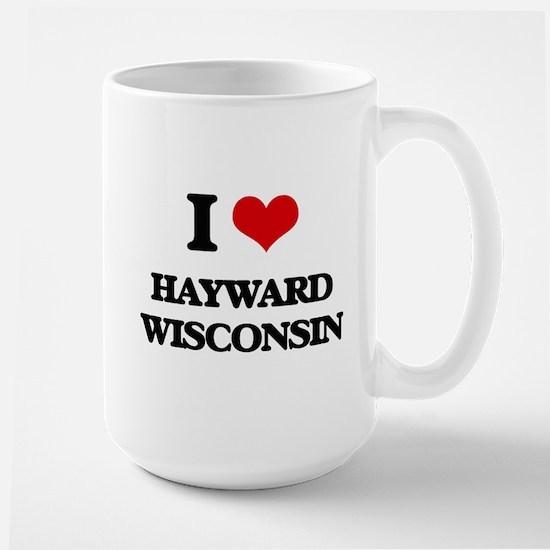 I love Hayward Wisconsin Mugs