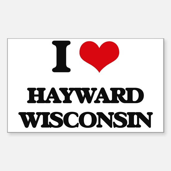 I love Hayward Wisconsin Decal