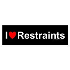 Restraints Bumper Sticker