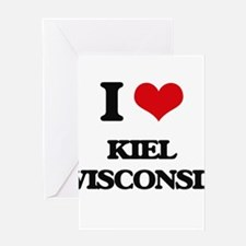 I love Kiel Wisconsin Greeting Cards