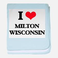 I love Milton Wisconsin baby blanket