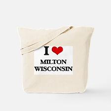 I love Milton Wisconsin Tote Bag