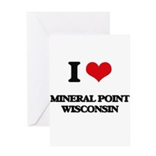 I love Mineral Point Wisconsin Greeting Cards