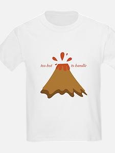 Too Hot T-Shirt
