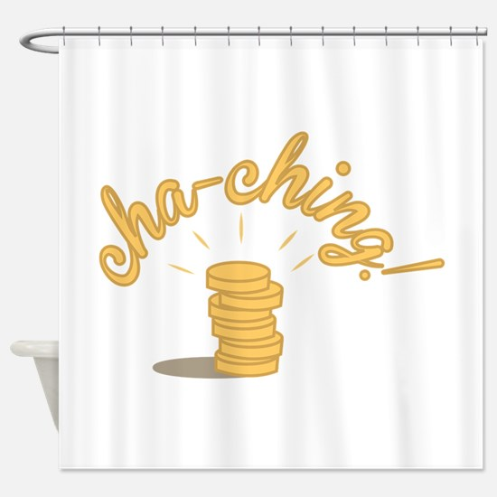 Coin Cha-ching! Shower Curtain