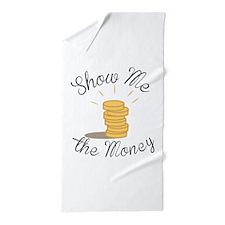 Show Me the Money Beach Towel