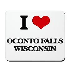 I love Oconto Falls Wisconsin Mousepad
