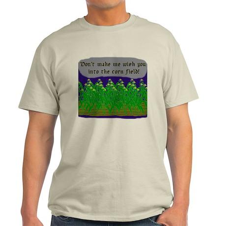"""Don't make me wish you into Light T-Shirt"