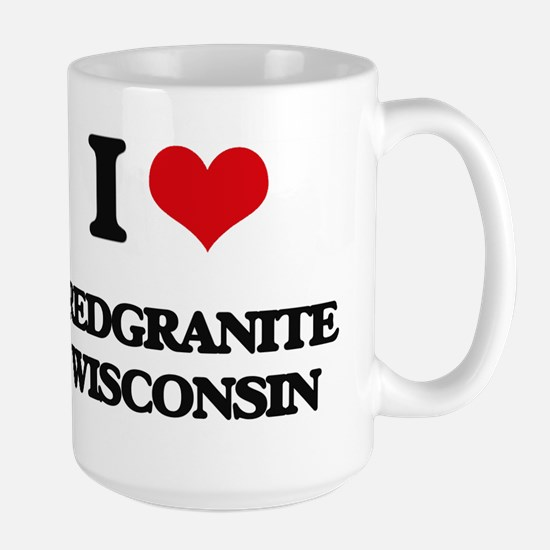 I love Redgranite Wisconsin Mugs