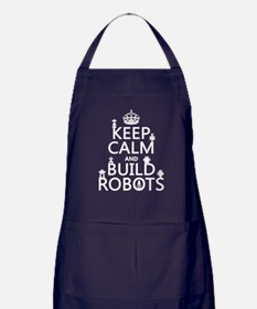 Keep Calm and Build Robots Apron (dark)