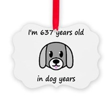 91 dog years 2 - 2 Ornament