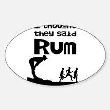 I thought they said Rum Decal