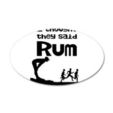 I thought they said Rum Wall Sticker