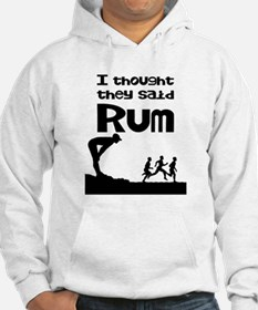 I thought they said Rum Jumper Hoody