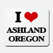 I love Ashland Oregon Mousepad