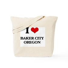 I love Baker City Oregon Tote Bag