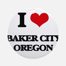I love Baker City Oregon Ornament (Round)