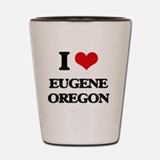 I love Eugene Oregon Shot Glass