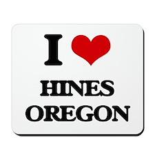I love Hines Oregon Mousepad