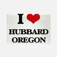 I love Hubbard Oregon Magnets