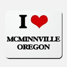 I love McMinnville Oregon Mousepad