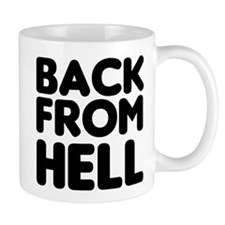 Back From Hell Mug