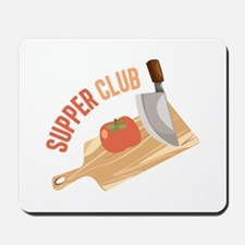 Supper Club Mousepad