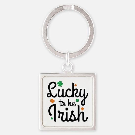 Lucky To Be Irish Square Keychain
