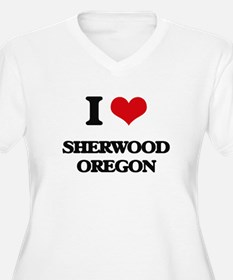 I love Sherwood Oregon Plus Size T-Shirt